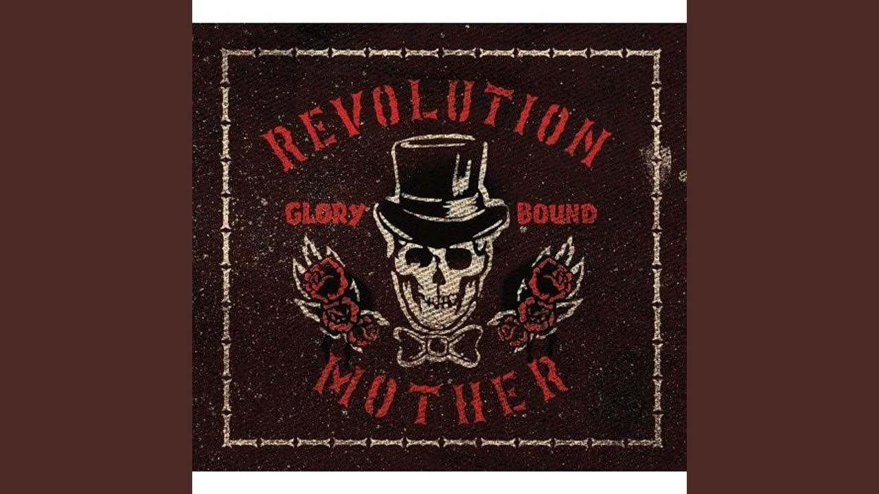 Revolution Mother – Roll Tonight