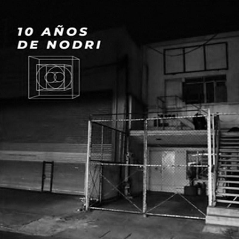 10 años de Nodriza #Playlist