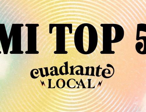 Mi Top 5 Cuadrante Local: Nuevo León